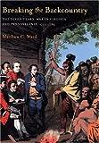 Breaking the Backcountry, Matthew C. Ward, 0822958651