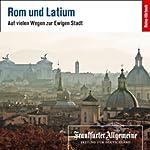 Rom und Latium (F.A.Z.-Dossier) |  F.A.Z.