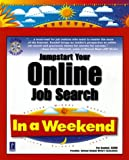 Jumpstart Your Online Job Search in a Weekend, Pat Kendall, 0761524525