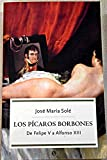 img - for Los p caros Borbones: de Felipe V a Alfonso XIII book / textbook / text book