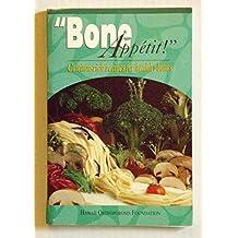 Bone Appetit!: Calcium-Rich Recipes for Healthy Bones