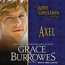 Axel: The Jaded Gentlemen, Book 3 Audiobook by Grace Burrowes Narrated by James Langton