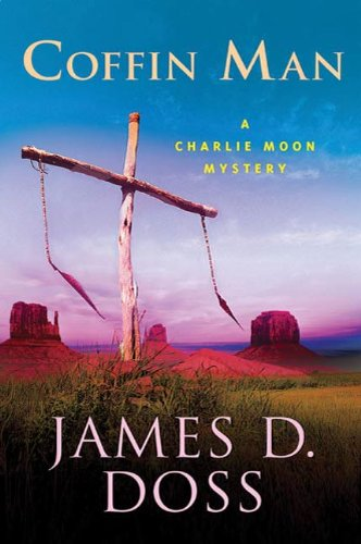 Coffin Man: A Charlie Moon Mystery (Charlie Moon Series Book 16)