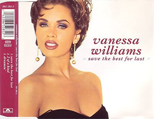 Save The Best For Last By Vanessa Williams (0001-01-01) (Williams Vanessa Save The Best For Last)