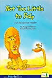 Not Too Little to Help (Reading, Step 1)