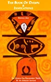 The Book of Dawn and Invocations, Ogonna Agu, 0907015956