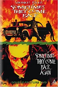 Stephen King's Sometimes They Come Back / Sometimes They Come Back Again