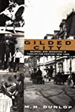 Gilded City, M. H. Dunlop, 0688171443
