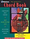 The Guitarist's Chord Book: Over 900 Guitar Chord Diagrams with Photos
