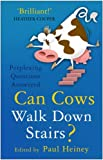 Can Cows Walk down Stairs?, , 0750937483
