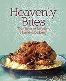 Heavenly Bites: The Best of Muslim Home Cooking (October 24, 2011) Paperback