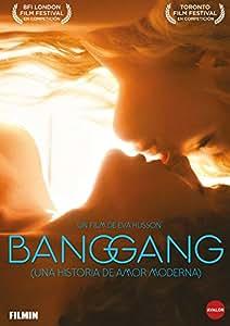 Bang gang: Una historia de amor moderna [DVD]: Amazon.es