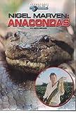 NIGEL MARVEN:ANACONDAS