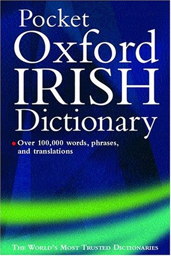 Oxford Irish Minidictionary English Irish Irish English