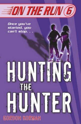 Hunting the Hunter (On the Run, Book 6)