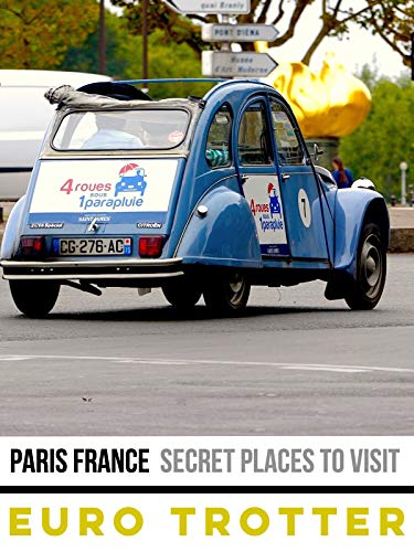 Paris France | Secret Places To Visit (Paris Trip)