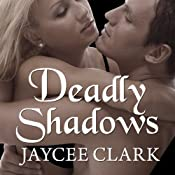 Deadly Shadows: Kinncaid Brothers Series # 1 | Jaycee Clark