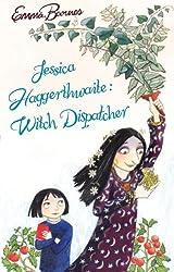 Jessica Haggerthwaite: Witch Dispatcher