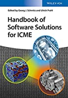 Handbook of Software Solutions for ICME Front Cover