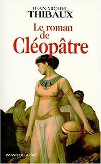 Le roman de Cléopâtre, Thibaux, Jean-Michel