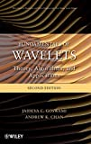 Fundamentals of Wavelets: Theory, Algorithms, andApplications, Second Edition