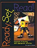 Ready, Set, Read! : Hundreds of Exciting, Skill-Appropriate Activities, Grades PreK-1, Feldman, Jean R., 1884548288