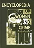Encyclopedia of Women and Crime, Nicole Rafter, 1573562149