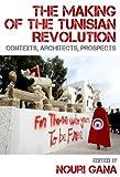 The Making of the Tunisian Revolution, , 0748691049