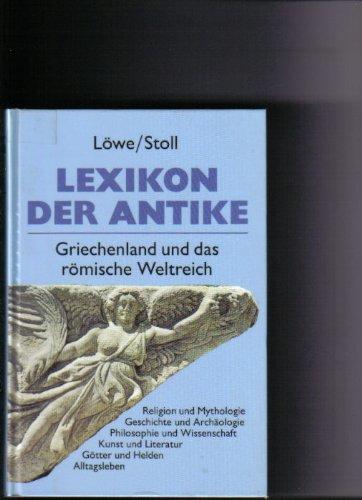 Lexikon der Antike : Griechenland und das römische Weltreich.