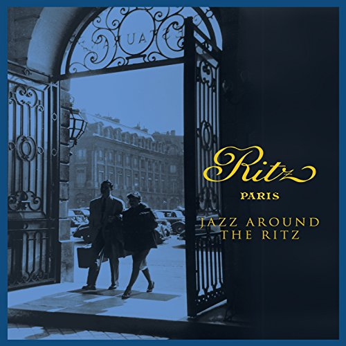 Ritz Paris - Jazz Around the Ritz