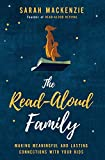 The Read-Aloud Family: Making Meaningful and