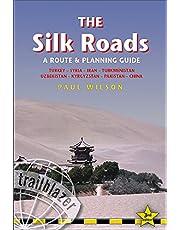 The Silk Roads, 3rd: Routes through Syria, Turkey, Iran, Turkmenistan, Uzbekistan, Kyrgyzstan, Pakistan and China