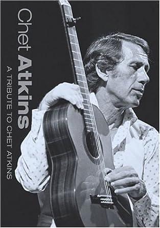 Amazon com: Chet Atkins - A Tribute To Chet Atkins: Chet Atkins