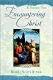 img - for Encountering Christ (Restoration Series) book / textbook / text book