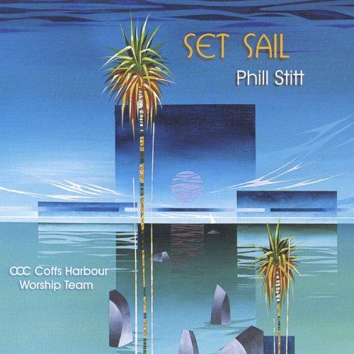 Sail Mp3 Free Download: Amazon.com: Set Sail: Phill Stitt: MP3 Downloads