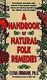 A Handbook of Natural Folk Remedies, Elena Oumano, 0380784483