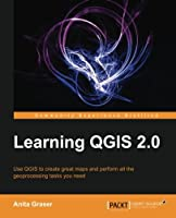 Learning QGIS 2.0 Front Cover
