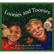 Loonies and Toonies: A Canadia (Discover Canada Province By Province) by Michael Ulmer (2006-09-01)