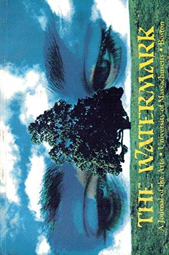 The Watermark: A Journal of the Arts. Volume 6, 1998-1999. (University of Massachusetts, Boston)