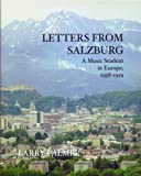 Letters from Salzburg : A Music Student in Europe, 1958-1959, Palmer, Larry, 097903602X