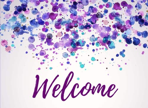 Welcome: Guest Book - Visitors Signature & Registration Book for Lake Guest Houses, Air Bnbs Rental, Bed & Breakfast Room, Beach House Events & ... Guests - Elegant Purple & Blue Watercolor