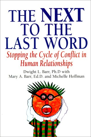 Read Online The Next to the Last Word: Stopping the Cycle of Competition in Human Relationships pdf