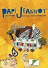 Papi Jeannot par Poiré