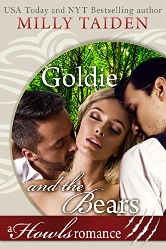 Pdf Romance Goldie and the Bears: Paranormal Shifter Romance: A Howls Romance