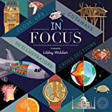 img - for In Focus: 101 Close Ups, Cross-Sections and Cutaways book / textbook / text book