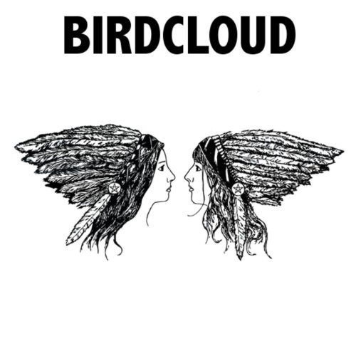 Birdcloud [Explicit]