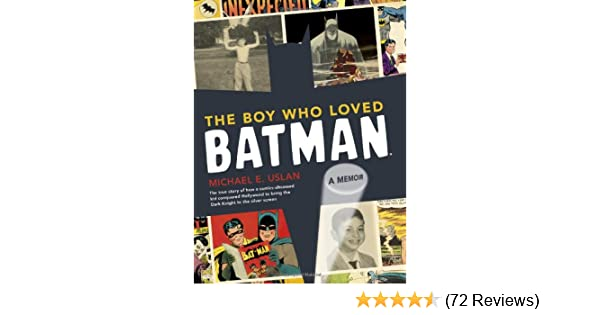 The boy who loved batman a memoir michael uslan 9780811875509 the boy who loved batman a memoir michael uslan 9780811875509 amazon books fandeluxe Images