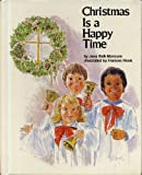 img - for Christmas Is a Happy Time by Joan Moncure (1980-06-03) book / textbook / text book