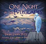 One Night in the Everglades, Laurel Larsen, 0981770045