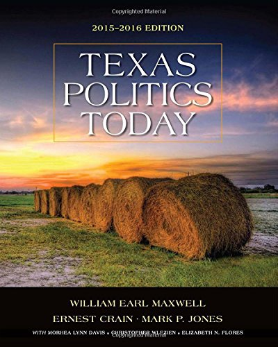 Texas Politics Today 2015-2016 Edition (with MindTap Political Science Printed Access Card)